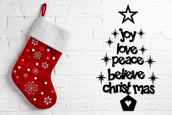 Peace Christmas Quotes.Joy Love Peace Believe Christmas Quotes Wall Decor Tak N Stik