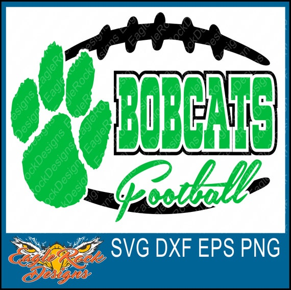 Bobcats Football Svg Dxf Eps Png Cut File Silhouette Etsy