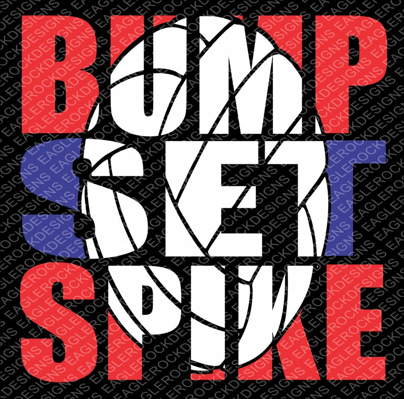 Bump Set Spike Volleyball Svg Dxf Eps Cut File Etsy