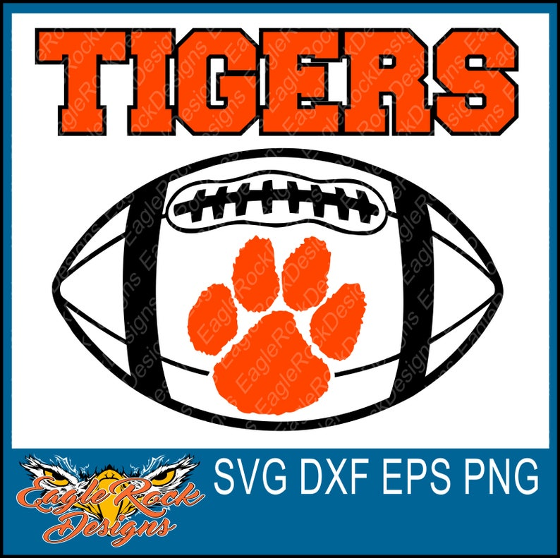 Tigers Football Svg Dxf Eps Png Cut File Tigers Etsy