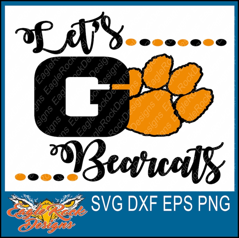 Let S Go Bearcats Svg Dxf Eps Png Cut File Bearcats Etsy