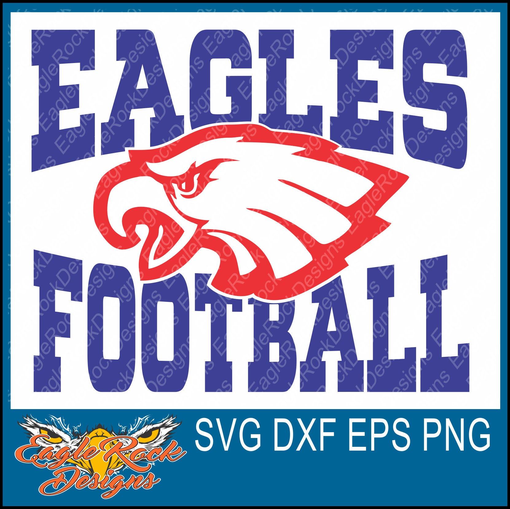 Eagles Football Svg Dxf Eps Png Cut File Eagles Etsy