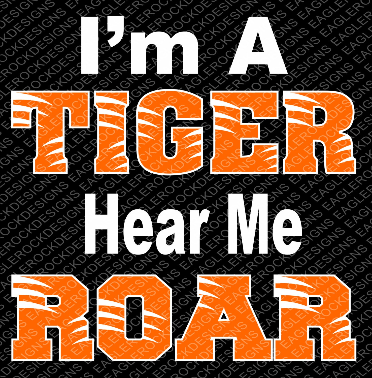 I M A Tiger Hear Me Roar Svg Dxf Eps Cut File For Cameo Etsy