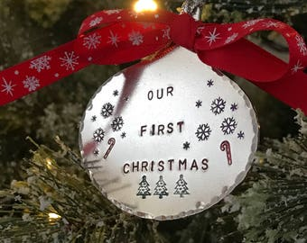 Christmas Ornament Our First Christmas Hand Stamped Anniversary Gift for Couples Bride and Groom Gift Babies 1st Christmas Memorial