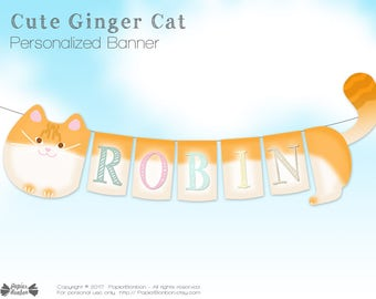 Cat party name banner - PDF files, Personalized Ginger cat banner Birthday decor, children name banner cat birthday, baby shower name banner