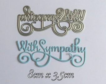 NEW 'With Sympathy' Elegant Words / Sentiments Metal Craft Cutting Die