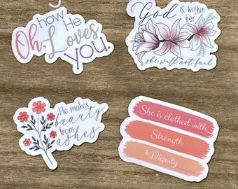 Oh How He Loves You Feminine Sticker Pack- Christian Faith FOUR 2.5 inch Waterproof Stickers - Use for cars, water bottles, laptops & more!