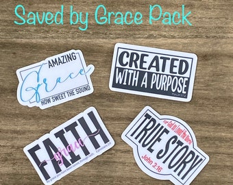 Saved by Grace Sticker Pack- Christian Faith FOUR 2.5 inch Waterproof Stickers - Use for water bottles, laptops and more!