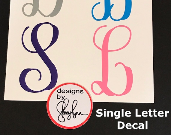 LETTER  DECAL | Choose size & color | letter sticker | Labels for Yeti cups, tumblers, mugs, water bottles, cars, laptops and devices