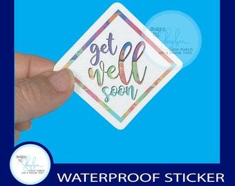 """Get Well Soon - Waterproof  Glossy Sticker, 3"""""""