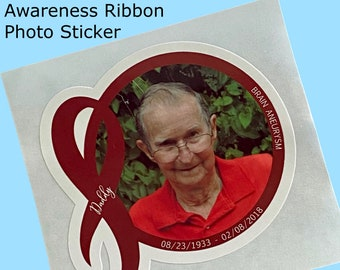 Photo Sticker with Awareness Ribbon   Add name, text, dates    WATERPROOF Sticker, Choice of Size