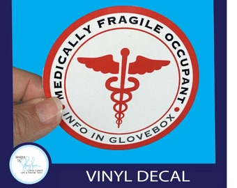 Medically Fragile Occupant  - waterproof sticker