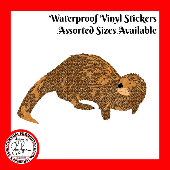 OTTER STICKER- Waterproof, tear-resistant, vinyl decal available in assorted sizes or full sheets