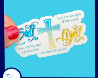 Salt of the Earth, Light of the world - Christian Faith 2.5 inch Waterproof Sticker - Use for water bottles, laptops and more!