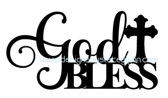 God Bless SVG. PNG & JPG file   God Bless  cut file   God Bless Cricut File   God Bless Silhouette Cameo File