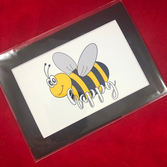 Bee Happy | Print with choice of 5x7 black or white matte