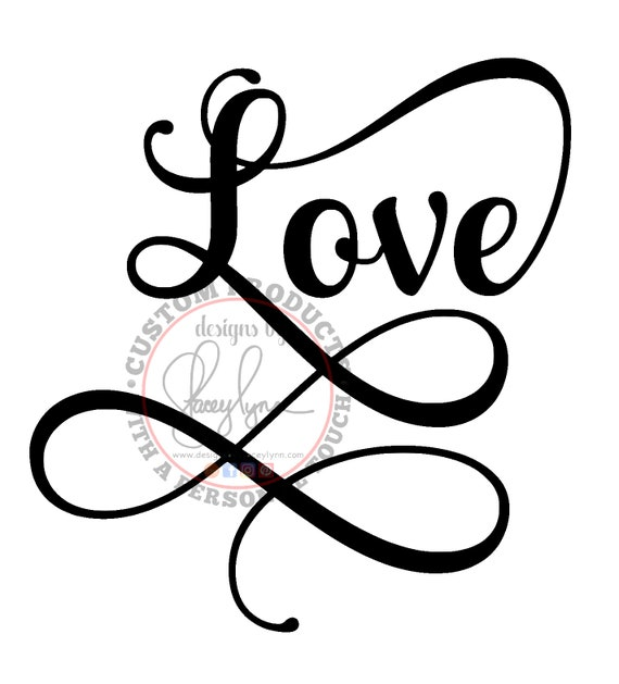 Love | PNG, SVG & JPG files can be used w Cricut, Silhouette Cameo Vinyl cutting machines