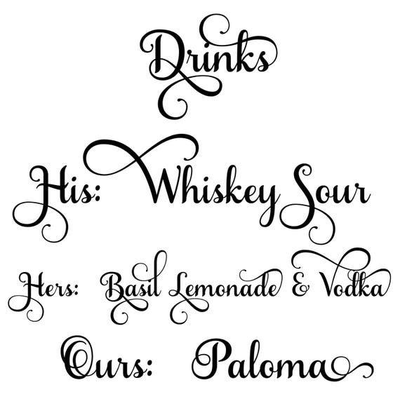 WEDDING SIGN Lettering  | Drinks, his, hers, ours | Custom sign lettering | DEPOSIT Only