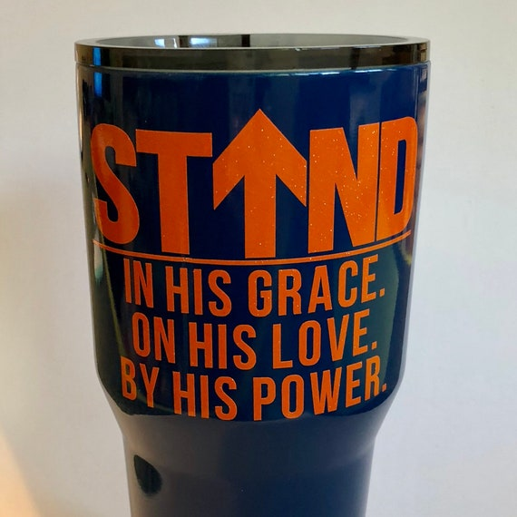 Bradenton Christian School, STAND 30 oz Tumbler -  2018-2019 School year theme decal