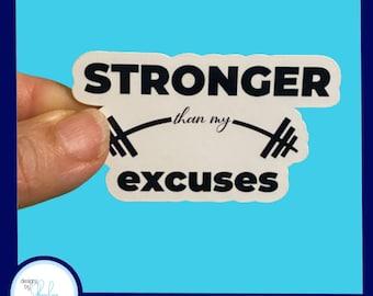 Stronger than my Excuses Waterproof Fitness Sticker - Laptop Sticker, Water Bottle Sticker,  , Cornhole Sticker
