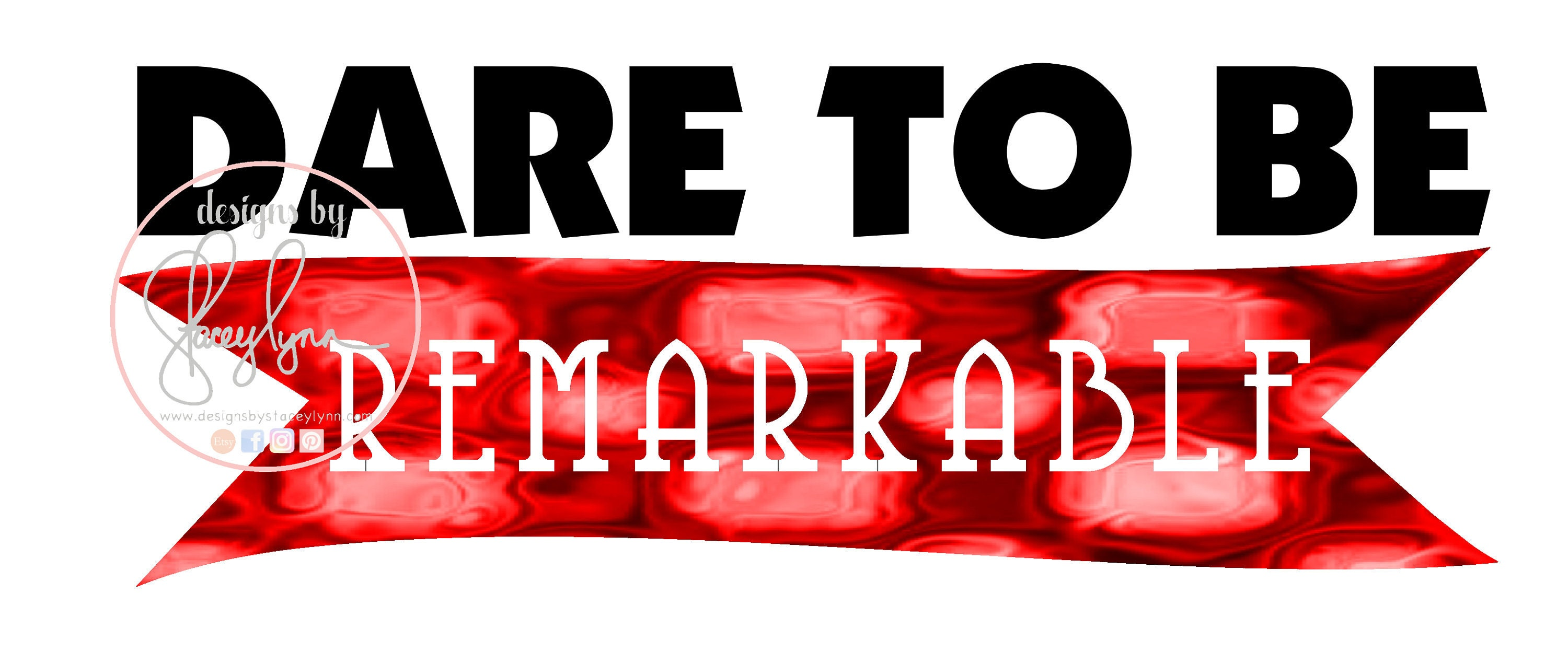 Dare to be Remarkable | Digital | Clipart | Poster | Bulletin Board
