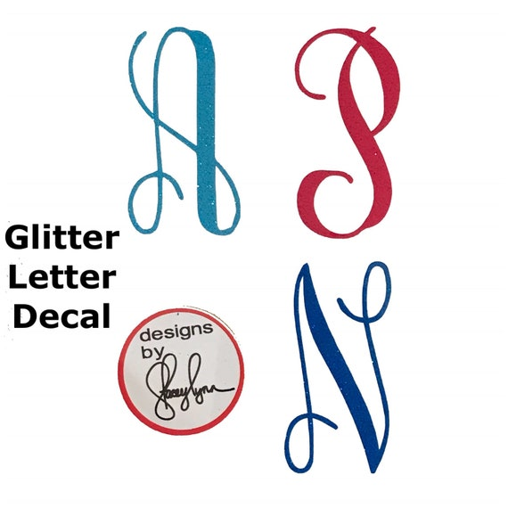 Glitter Letter Decal   Choose size & color   Sticker for Yeti cups, tumblers, mugs, water bottles, cars, laptops and devices