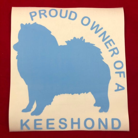 "Keeshond Decal | ""Proud owner of a Keeshond"" 