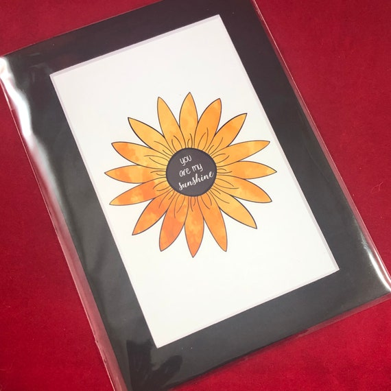 You are my Sunshine | Print with choice of 5x7 black or white matte