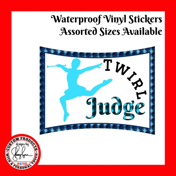 Baton Twirler Judge Sticker Waterproof tear-resistant vinyl decal in assorted sizes