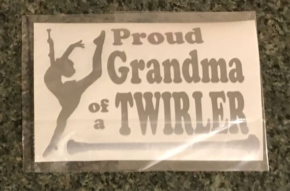 Proud Grandma of a TWIRLER CAR DECAL |Baton Twirler | Majorette | Custom Car Decal | Free Shipping