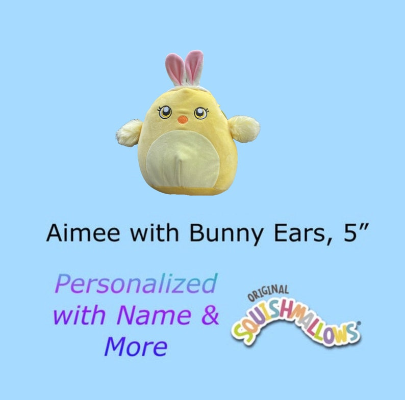 CUSTOM SQUISHMALLOW Aimee the Chick with Bunny Ears 5 inch  image 0