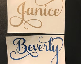 Fancy Name Decals | Choose size & color | Stickers for Yeti cups, tumblers, mugs, water bottles, cars, laptops and devices