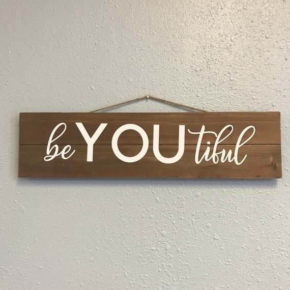 beYOUtiful Wood Sign,Home decor, Spa sign, Custom wood signs for your home or business