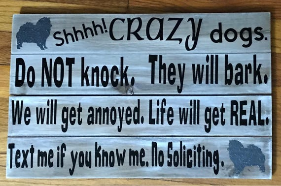 """Crazy dogs Sign, Do Not Knock, They will bark, 11"""" x 17 """"wood pallet signs with FREE US SHIPPING"""