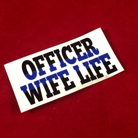 OFFICER WIFE LIFE Thin Blue Line Awareness Ribbon decal | Police Officer/ Cop/ First Responder/  Black & Blue ribbon