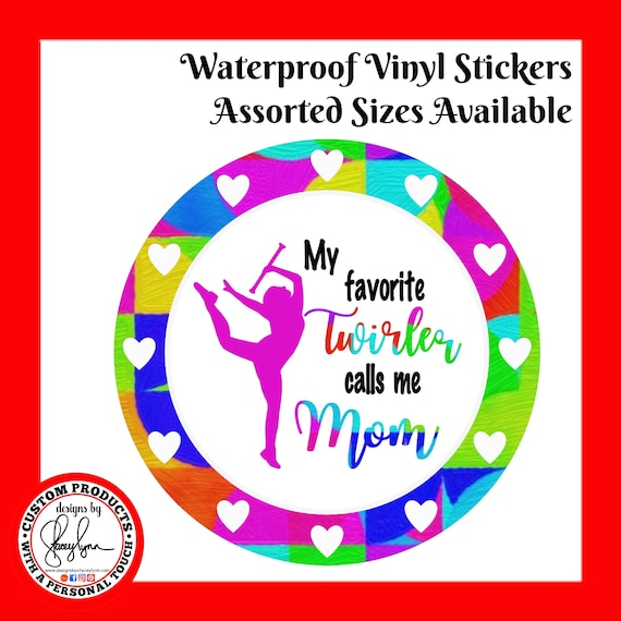 TWIRLER MOM STICKER Waterproof tear-resistant vinyl decal in assorted sizes