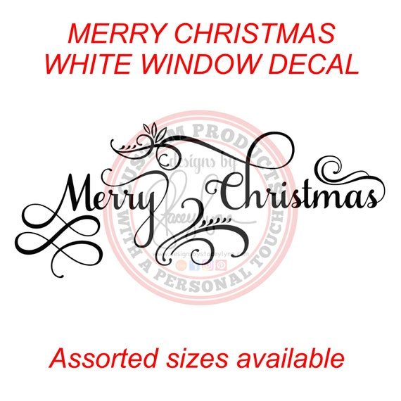 Merry Christmas white window decal - great for businesses, storefronts, large pane windows & doors