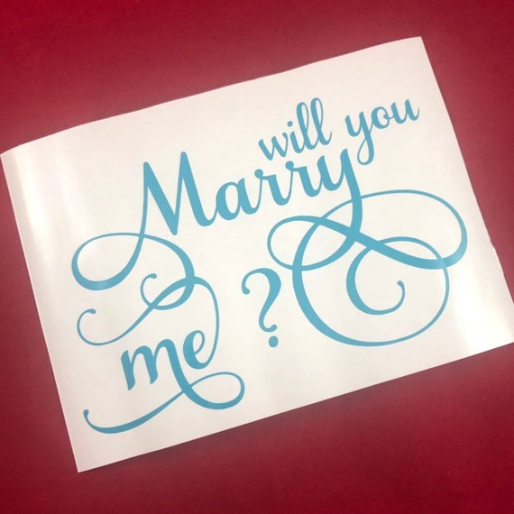Will You Marry Me? decal; waterproof sticker available in assorted sizes and colors