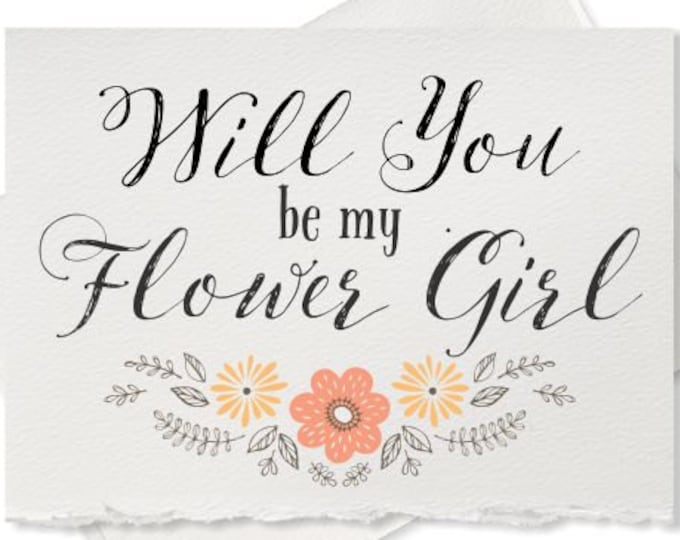Will you be my Flower Girl, rustic wedding, recycled wedding, bridesmaid card from bride engagement Maid of Honor wedding ask flower girl