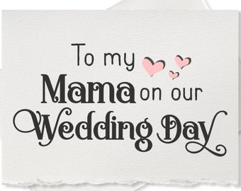 Wedding thank you card, mother of the bride gift, mother of groom gift, note to my mom wedding day cards, to my mama on my wedding day