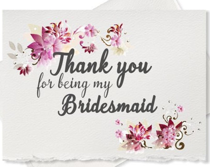 Thank you for being my bridesmaid cards wedding party bridesmaid thank you  thank you cards for maid of honor, wedding party, bridal party