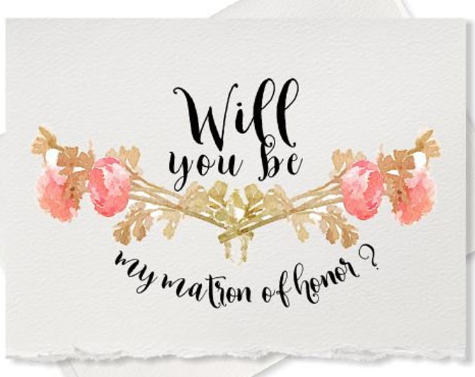 Will you be my matron of honor card maid of honor wedding cards ask bridesmaid card invitation card for bridal party bridesmaid proposal