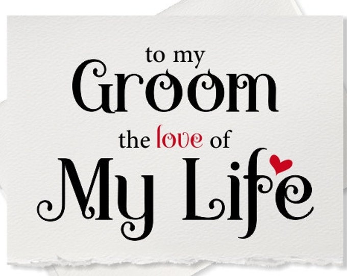 Wedding day card to my groom gift, love card from bride to groom the love of my life,  beautiful paper gift