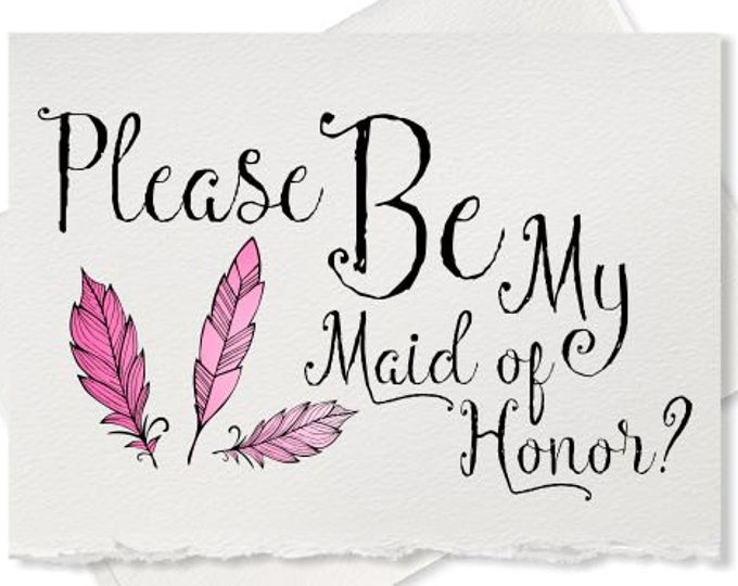 Please be my maid of honor wedding card will you be my matron of honor ask bridesmaid flower girl best friend card sister wedding invitation