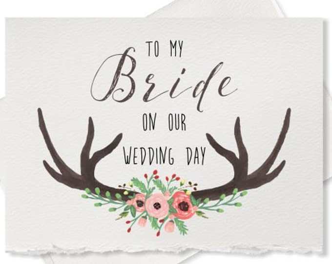 To my bride on our wedding day, card to bride gift note, for bride on our wedding day cards, wedding gift for bride from groom