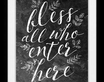 1 Bless All Who Enter Here, Welcome Sign, Home Decor Print, Wall Art, Entryway Art, Calligraphy Lettered Sign