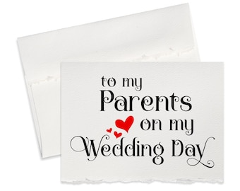 To my parents on my wedding day card, thank you for parents of the bride, groom parents wedding gift note