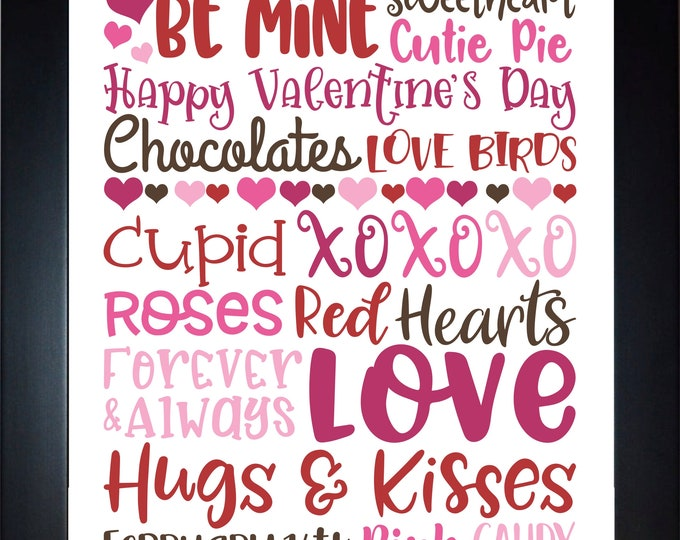 Valentines Sayings, Wall Art, home decor, art prints, canvas and framed options, card option