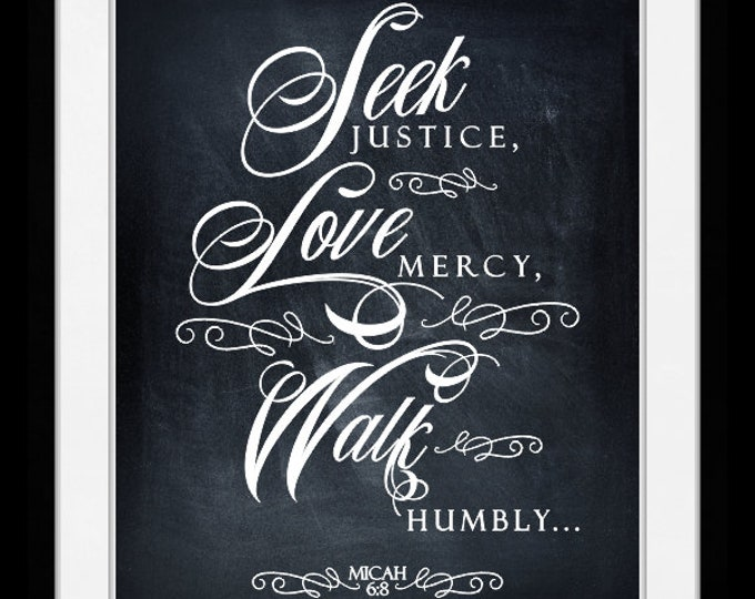 Seek justice love micah 6.8, wall art, home decor, art prints, canvas and framed options, cards