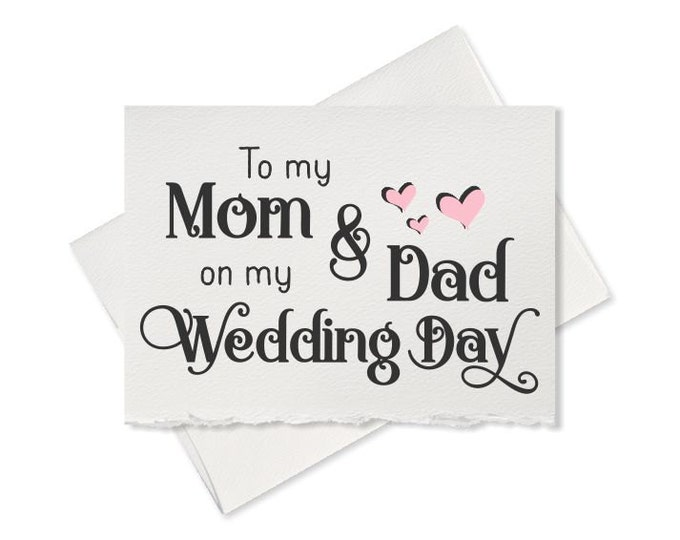 To my mom & dad on my wedding day wedding thank you card father of the bride groom mother of the bride gift note to my parents thank yous